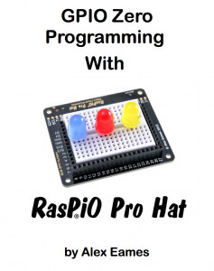 GPIO Zero Programming with RasPiO Pro Hat cover